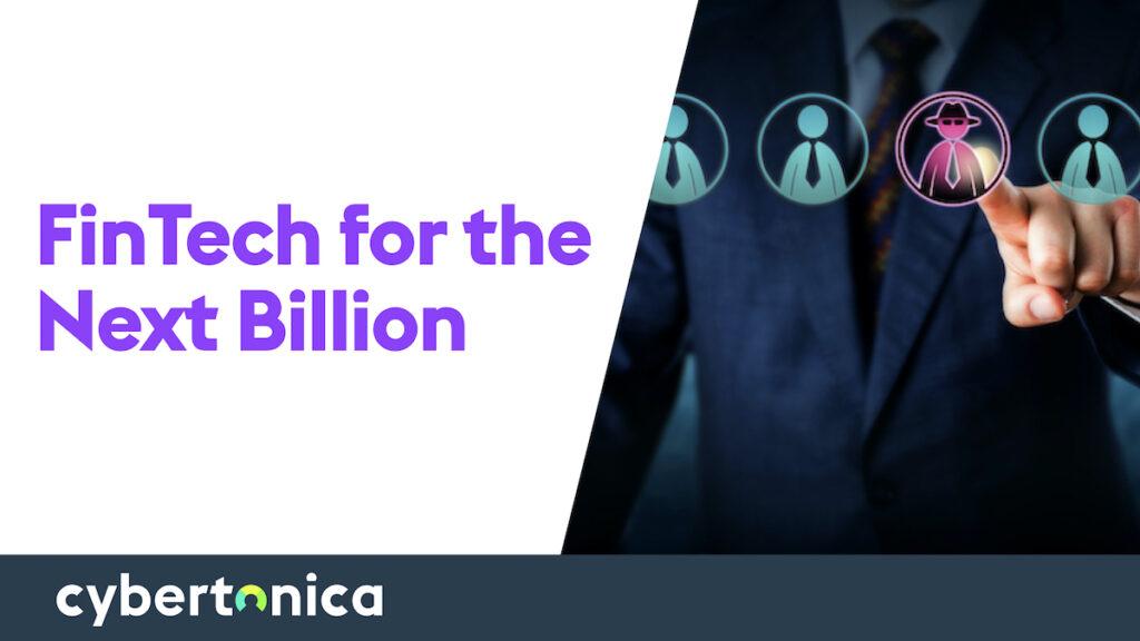 Creating fintech for the next billion