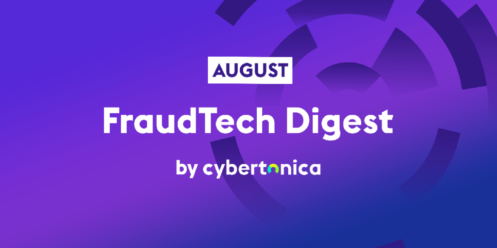 August FraudTech Digest by Cybertonica